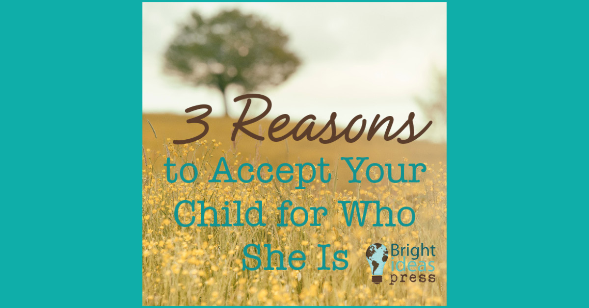 Accepting Your Child for Who She Is 2