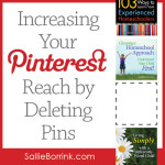 Increasing Your Pinterest Reach by Deleting Pins