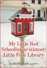 My Little Red Schoolhouse (almost) Little Free Library