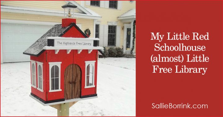 My Little Red Schoolhouse (almost) Little Free Library 2