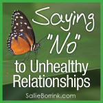 "Saying ""No"" to Unhealthy Relationships"