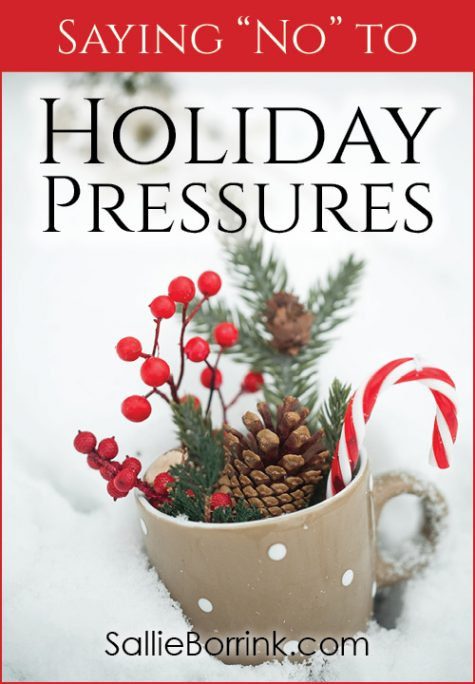 "Saying ""No"" to Holiday Pressures"