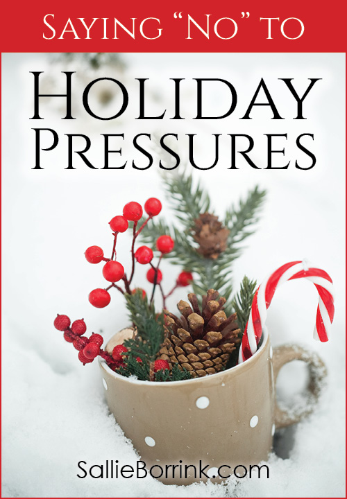 Saying No To Holiday Pressures
