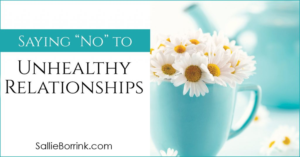 Saying No To Unhealthy Relationships 2