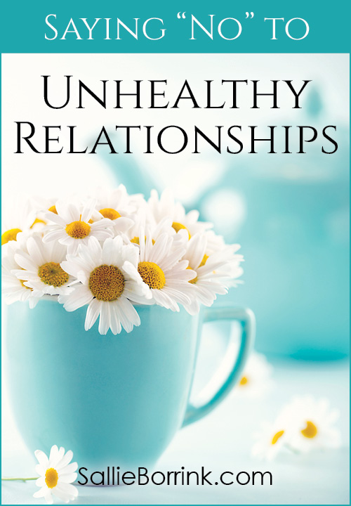 Saying No To Unhealthy Relationships