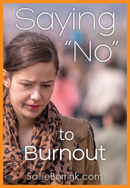 "Saying ""No"" to Burnout"