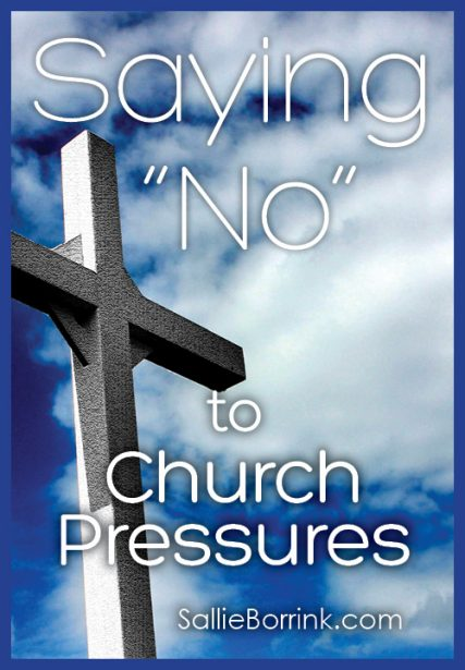 """Saying """"No"""" to Church Pressures"""