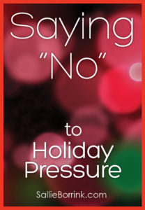 Saying No to Holiday Pressure