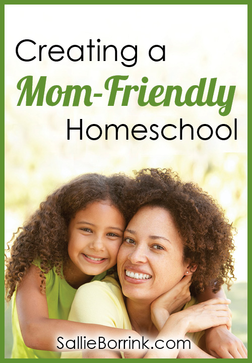 Creating a Mom-Friendly Homeschool 2