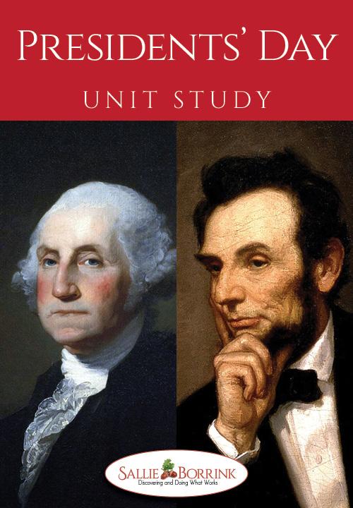Presidents Day Unit Study