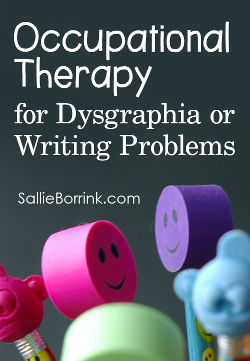 Occupational Therapy for Dysgraphia or Writing Problems