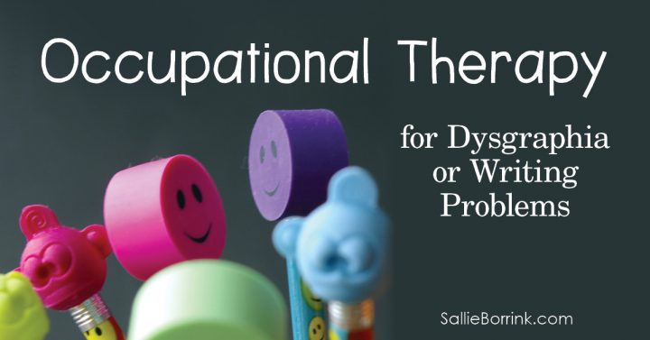 Occupational Therapy for Dysgraphia or Writing Problems 2
