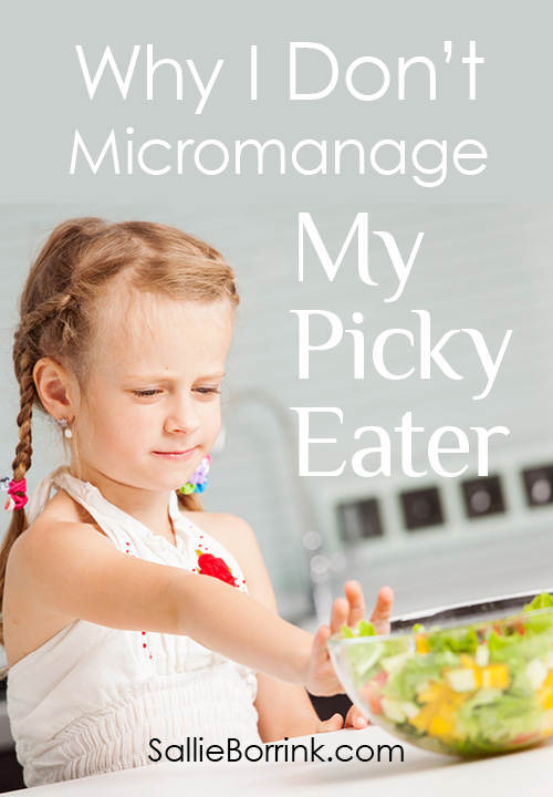 Why I Don't Micromanage My Picky Eater