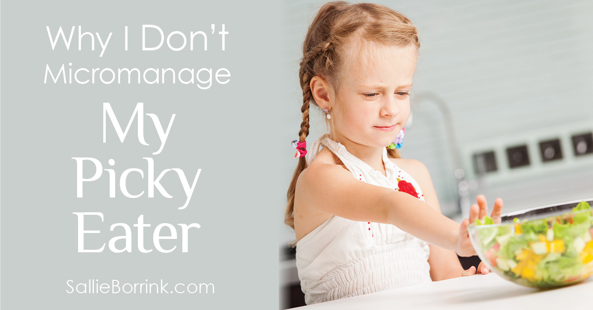 Why I Don't Micromanage My Picky Eater 2
