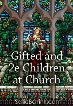 Gifted and 2e Children at Church