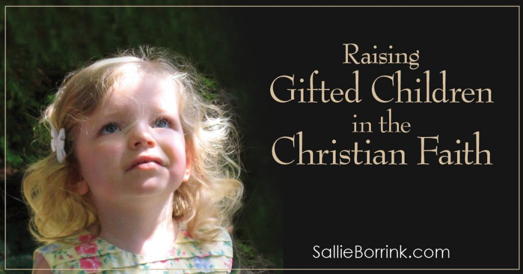 Raising Gifted Children in the Christian Faith 2