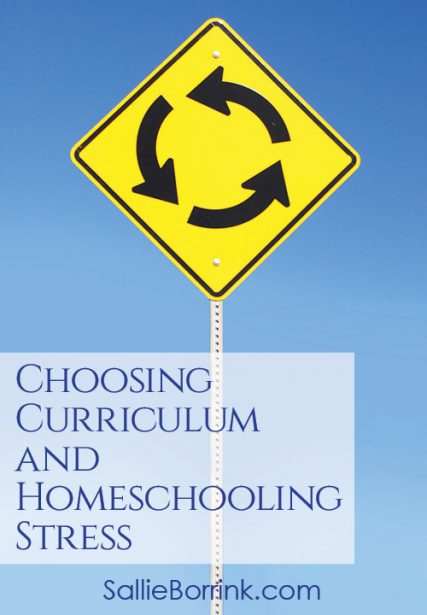 Choosing Homeschool Curriculum and Homeschooling Stress