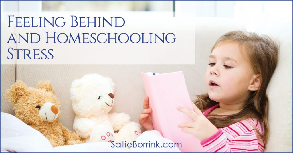 Feeling Behind and Homeschooling Stress