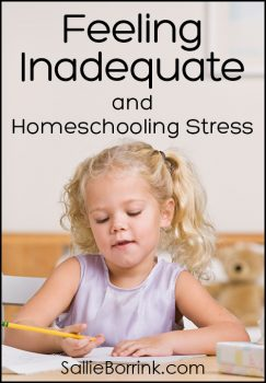 Feeling Inadequate and Homeschooling Stress