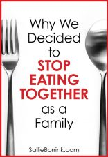 Why We Decided to Stop Eating Together as a Family