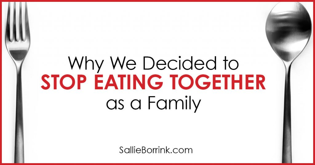 Why We Decided to Stop Eating Together as a Family 2