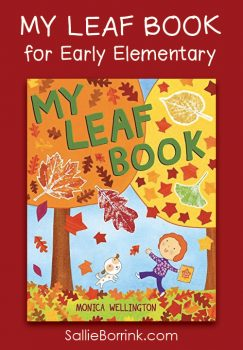 "Book Review of ""MY LEAF BOOK"" by Monica Wellington"
