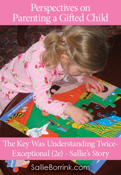 The Key Was Understanding Twice-Exceptional (2e) – Sallie's Story