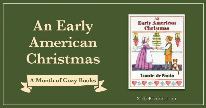 An Early American Christmas - A Month of Cozy Books 2