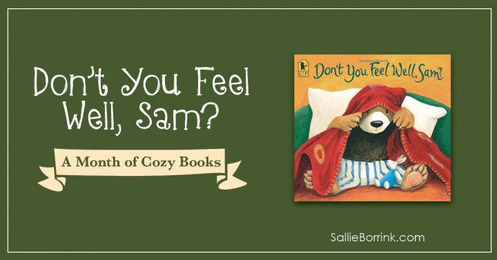 Don't You Feel Well Sam - A Month of Cozy Books 2