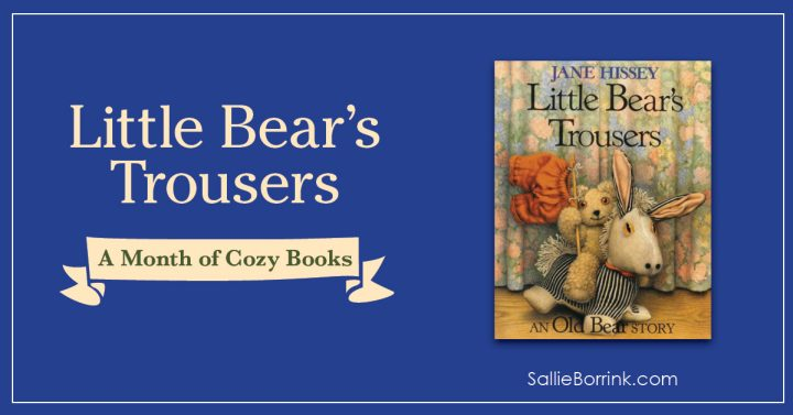 Little Bear's Trousers - A Month of Cozy Books 2