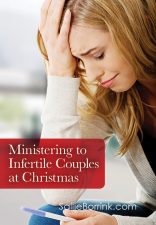 Ministering to Infertile Couples at Christmas