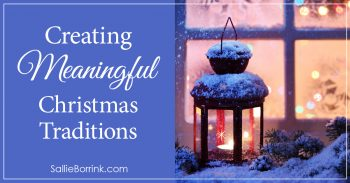 Creating Meaningful Christmas Traditions 2