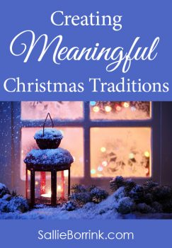 Creating Meaningful Christmas Traditions