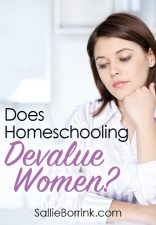 Does Homeschooling Devalue Women?