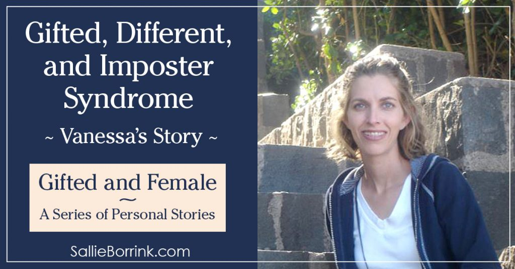 Gifted and Female - Gifted, Different and Imposter Syndrome - Vanessa's Story 2