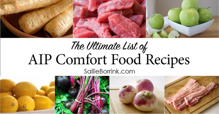 The Ultimate List of AIP Comfort Food Recipes 2