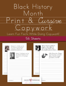 Black History Month Copywork – Print and Cursive