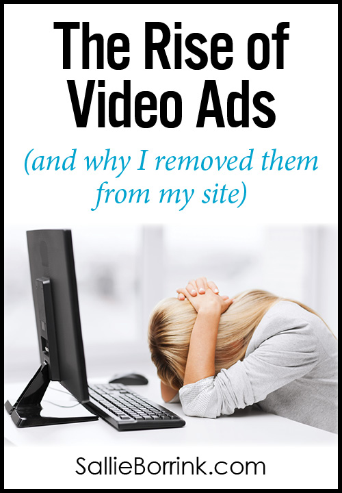The Rise of Video Ads (and Why I Removed Them from My Site)