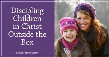 Discipling Children in Christ Outside the Box 2