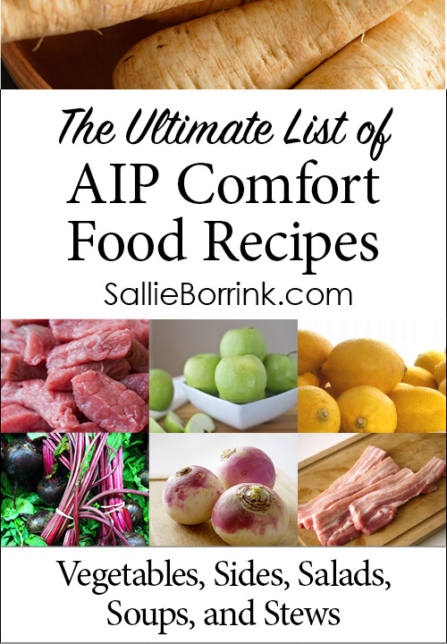 AIP Vegetables, Sides, Salads, Soups and Stews