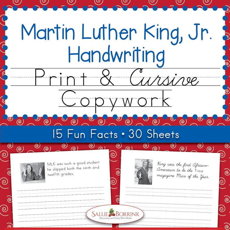 Martin Luther King, Jr. Copywork – Print and Cursive