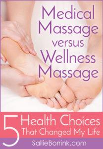 Medical Massage versus Wellness Massage