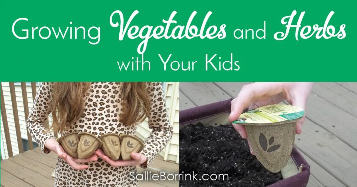 Growing Vegetables and Herbs with Your Kids 2