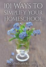 101 Ways to Simplify Your Homeschool