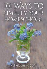 101 Ways to Simplify Your Homeschool
