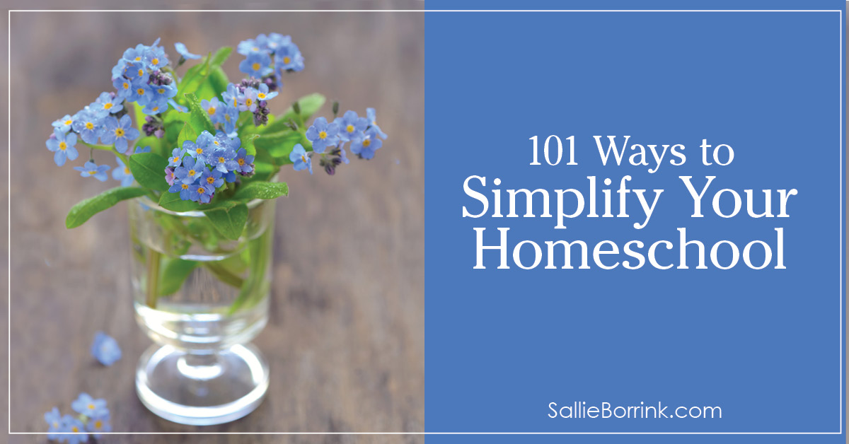 101 Ways to Simplify Your Homeschool 2