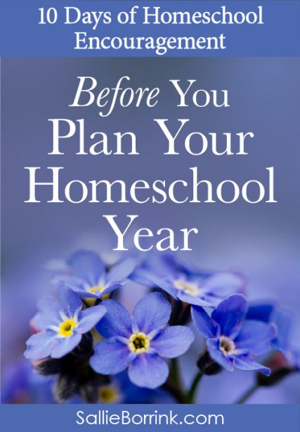 Before You Plan Your Homeschool Year