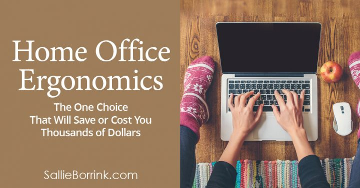 Home Office Ergonomics - The One Choice That Will Save Or Cost You Thousands of Dollars 2