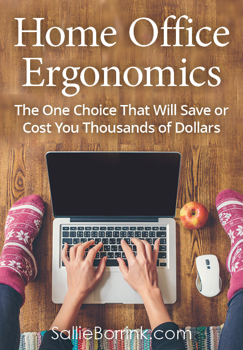 Home Office Ergonomics - The One Choice That Will Save Or Cost You Thousands of Dollars