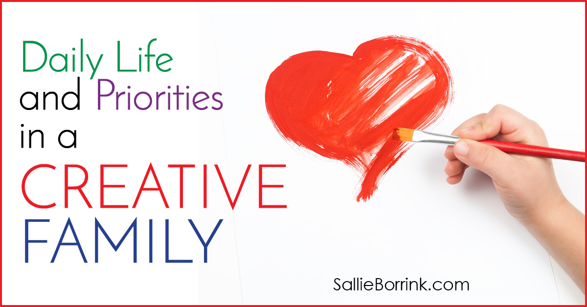 Daily Life and Priorities in a Creative Family 2